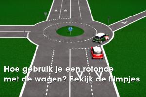 Hoe gebruik je een rotonde met de wagen? Bekijk de filmpjes